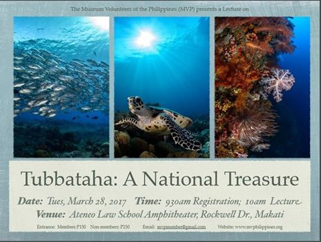 THE MUSEUM VOLUNTEERS OF THE PHILIPPINES PRESENTS A LECTURE ON TUBBATAHA